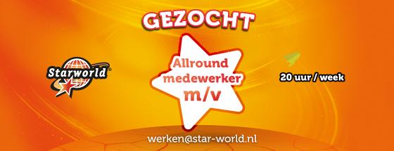 WEB Starworld Vacature 560x215Gezocht! Alround medewerker m/v